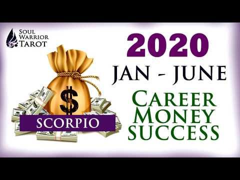 Scorpio 2020 Money Career Reading Jan to June